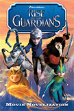 Rise of the Guardians Junior Novelization